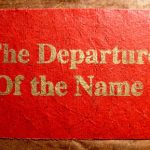 The Departure Of the Name